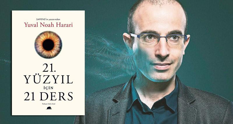 """Sapiens'in Yazarından Yeni Bir Kitap: """"21. Yüzyıl için 21 Ders"""""""
