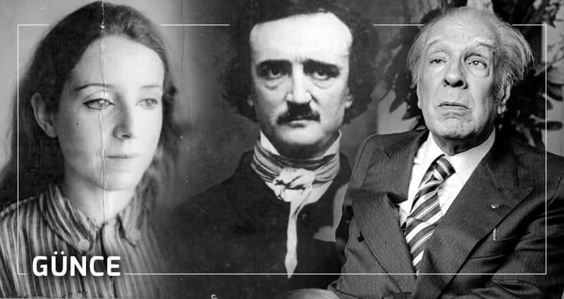 Tomris Uyar'dan Edgar Allan Poe ve Borges Üzerine